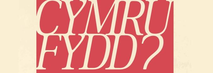 Adolygiad: 'Cymru Fydd?', PlaidCymru